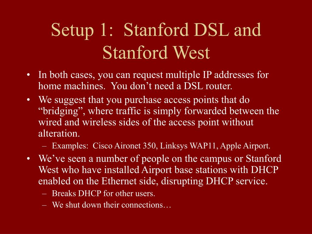 Setup 1:  Stanford DSL and Stanford West