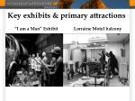 key exhibits primary attractions
