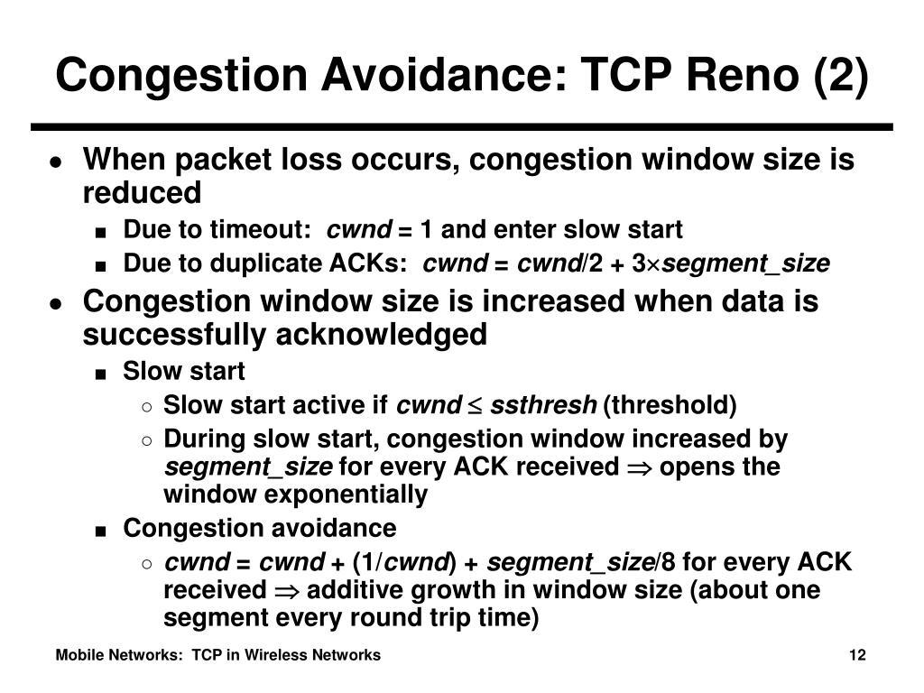 Congestion Avoidance: TCP Reno (2)