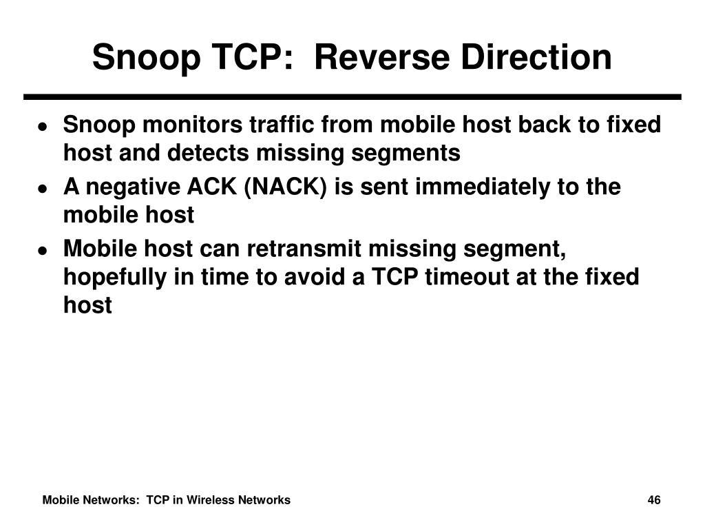 Snoop TCP:  Reverse Direction