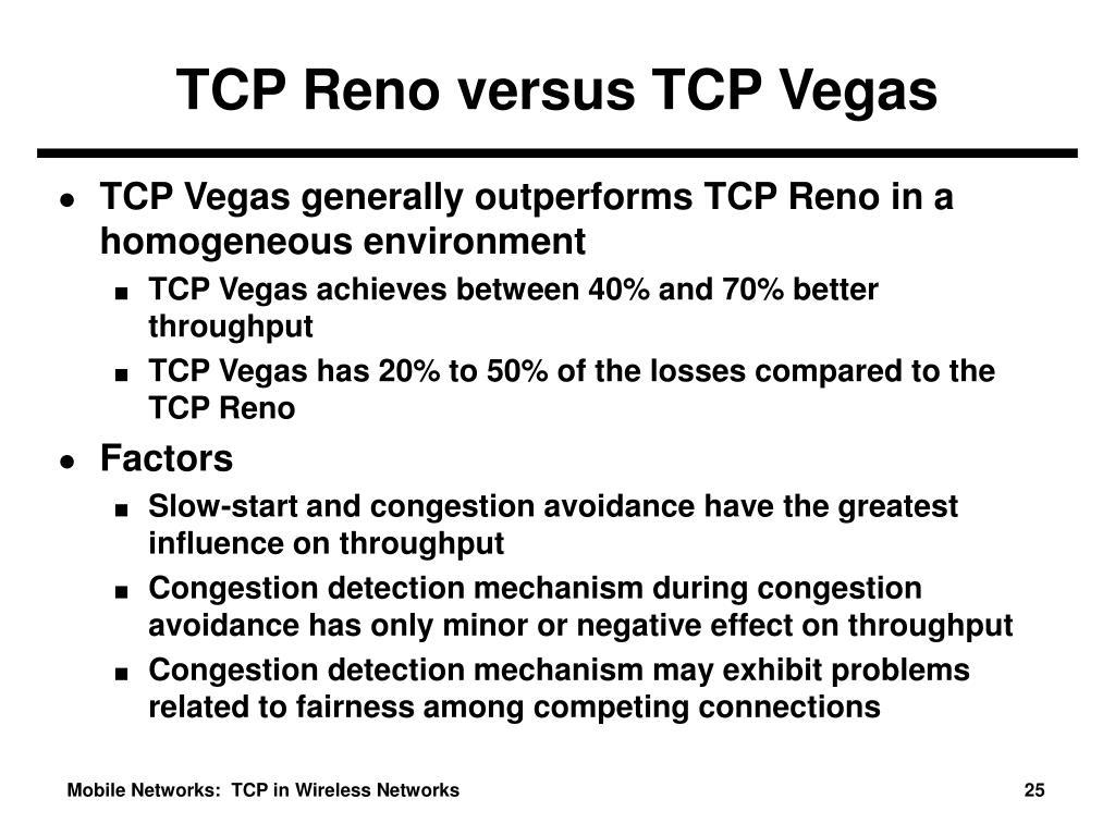 TCP Reno versus TCP Vegas
