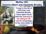 mother wit octavia albert and charlotte brooks