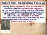 richard allen an artful soul physician