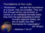 foundations of our lives