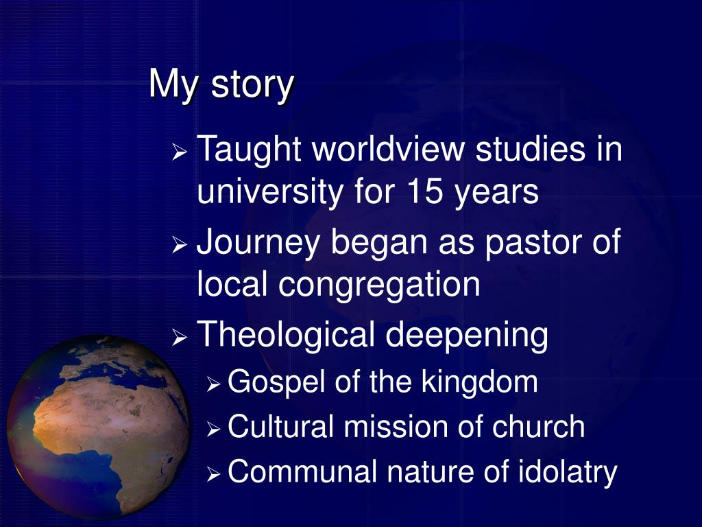 PPT - Is Worldview Important for the Local Congregation