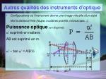 autres qualit s des instruments d optique