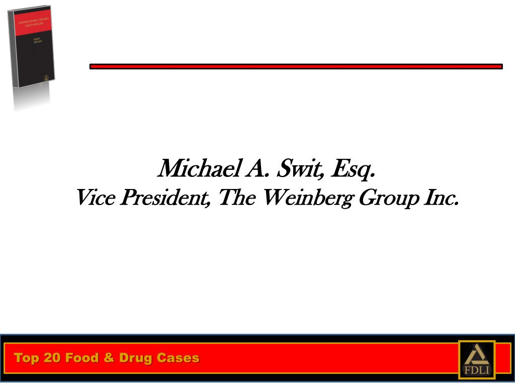 michael a swit esq vice president the weinberg group inc l.