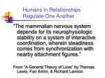 humans in relationships regulate one another
