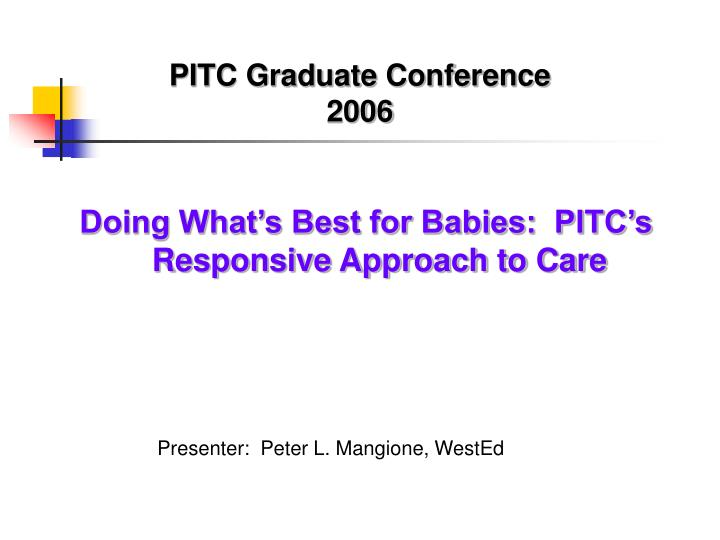 pitc graduate conference 2006 n.