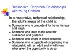 responsive reciprocal relationships with young children