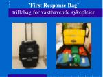 first response bag trillebag for vakthavende sykepleier