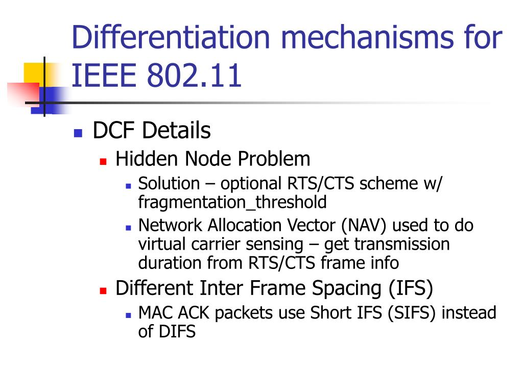 Differentiation mechanisms for IEEE 802.11