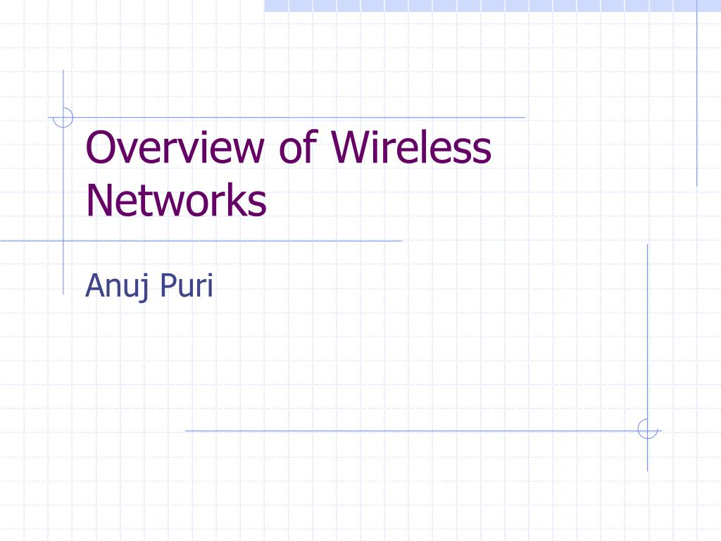 overview of wireless networks l.