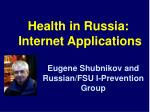 health in russia internet applications