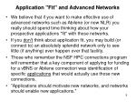 application fit and advanced networks