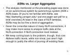 asns vs larger aggregates