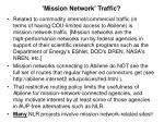 mission network traffic