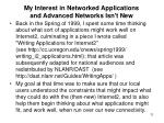my interest in networked applications and advanced networks isn t new