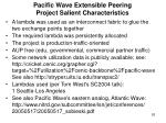 pacific wave extensible peering project salient characteristics
