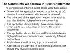 the constraints we foresaw in 1999 for internet2