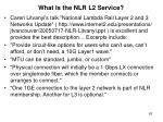 what is the nlr l2 service