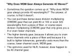 why does wdm gear always generate 40 waves