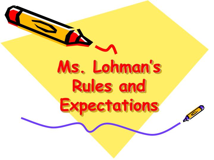 ms lohman s rules and expectations n.