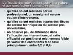 l efficacit des interventions selon leur nature et quelques facteurs contextuels1
