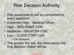 risk decision authority