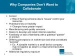 why companies don t want to collaborate