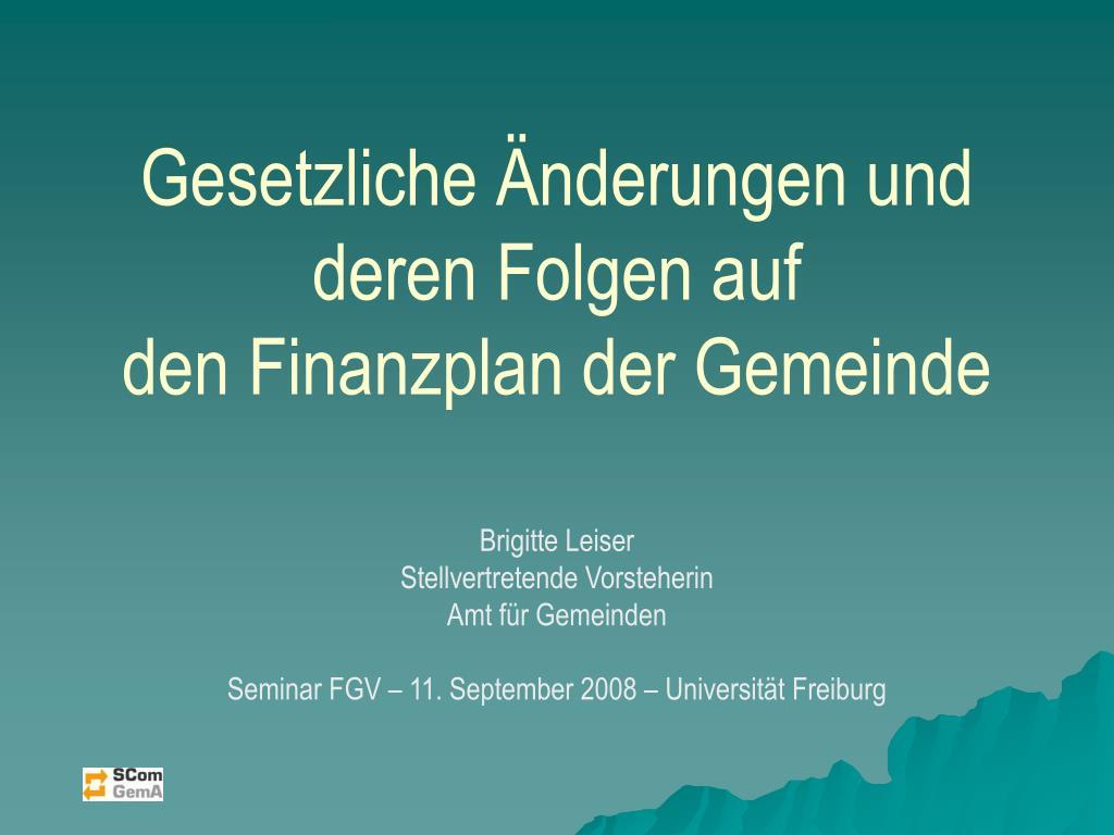 gesetzliche nderungen und deren folgen auf den finanzplan der gemeinde l.