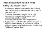 three questions to keep in mind during the presentation