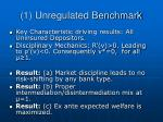 1 unregulated benchmark