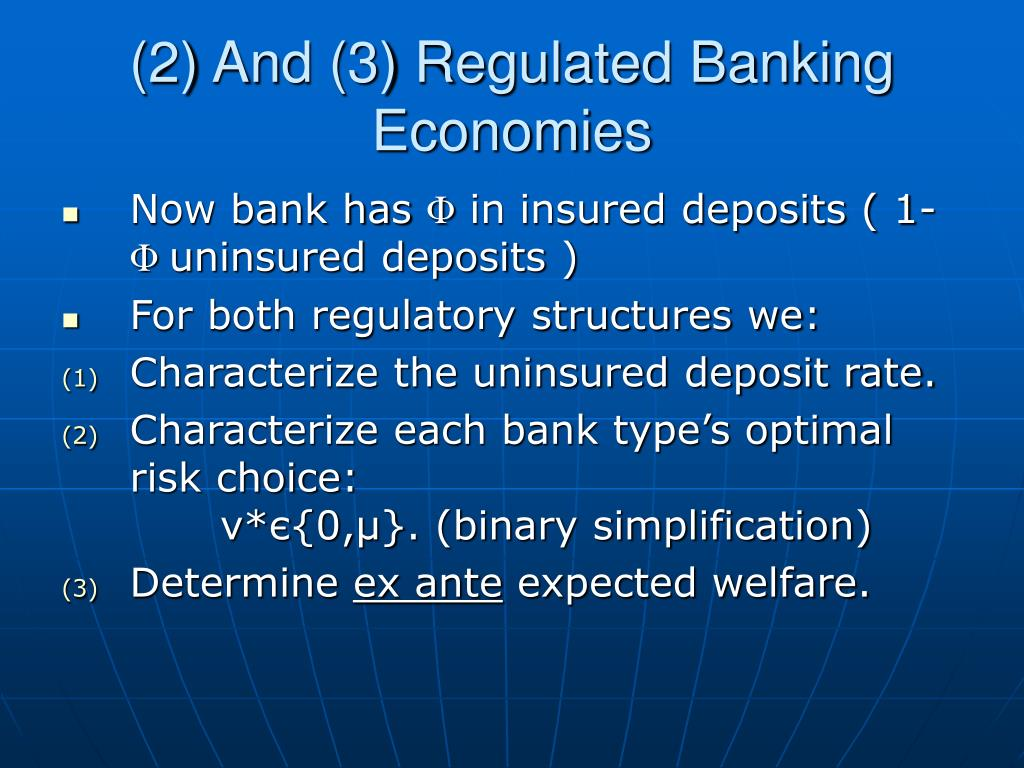 (2) And (3) Regulated Banking Economies