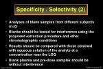 specificity selectivity 2