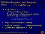 bayesian logic programs a first definition