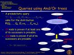 queries using and or trees