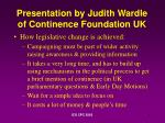 presentation by judith wardle of continence foundation uk