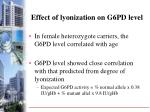 effect of lyonization on g6pd level