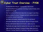 cyber trust overview fy08