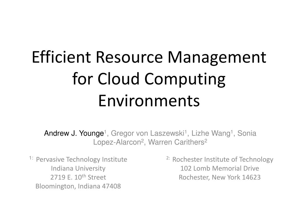 efficient resource management for cloud computing environments l.