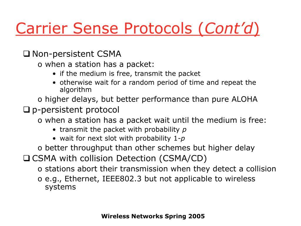 Carrier Sense Protocols (