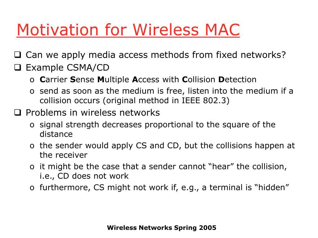 Motivation for Wireless MAC