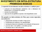 investimento em infra estrutura premissas b sicas
