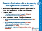 genetics evaluation of the apparently non syndromic child with asd60