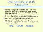 what about ins as a gps alternative