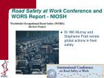 road safety at work conference and wors report niosh