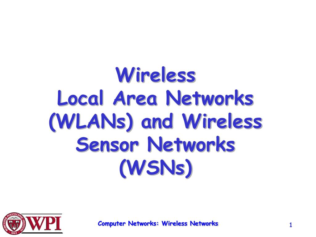 wireless local area networks wlans and wireless sensor networks wsns l.