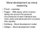 moral development as moral reasoning