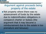 argument against proceeds being property of the estate